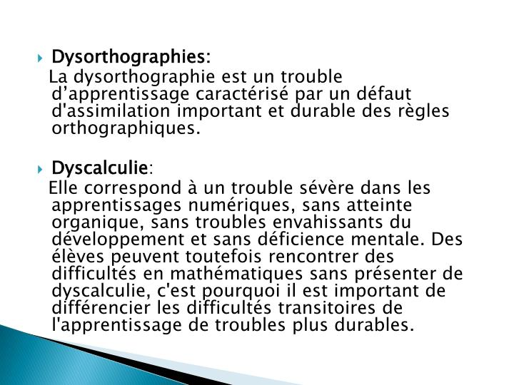 Dysorthographies: