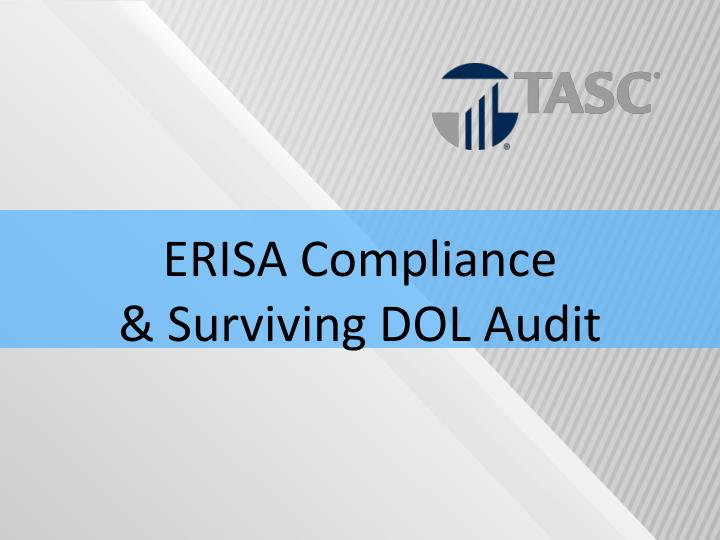 Erisa compliance surviving dol audit