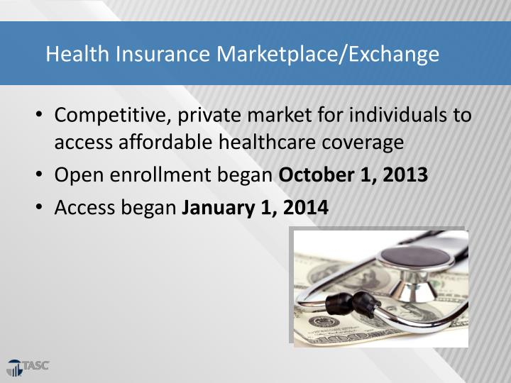 Health Insurance Marketplace/Exchange