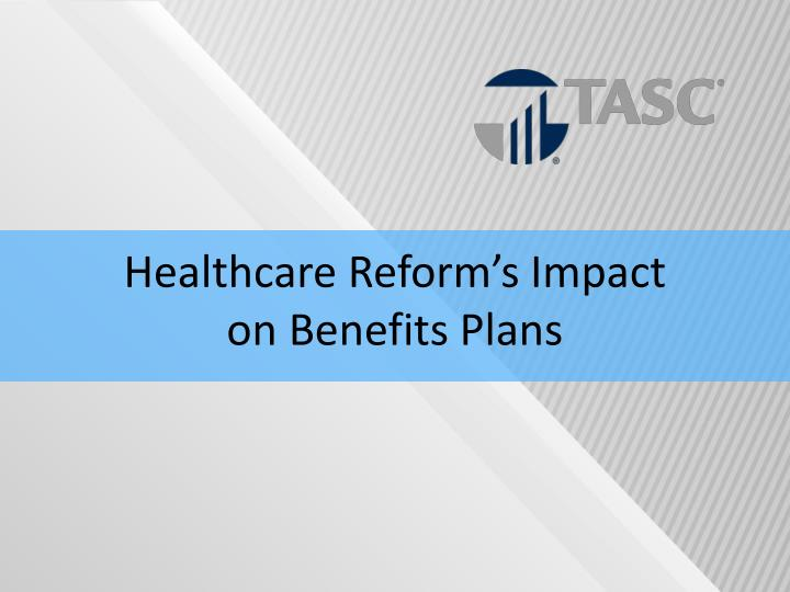 Healthcare Reform's Impact