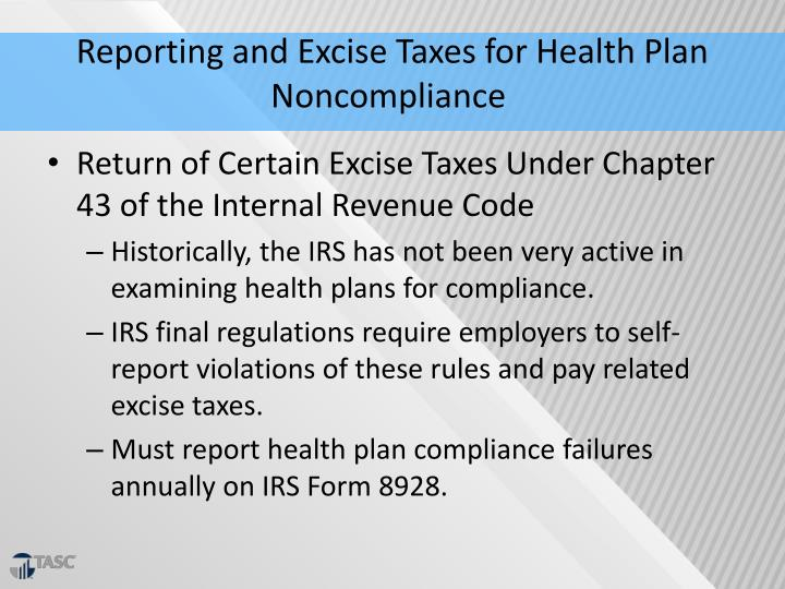 Reporting and Excise Taxes for Health Plan Noncompliance