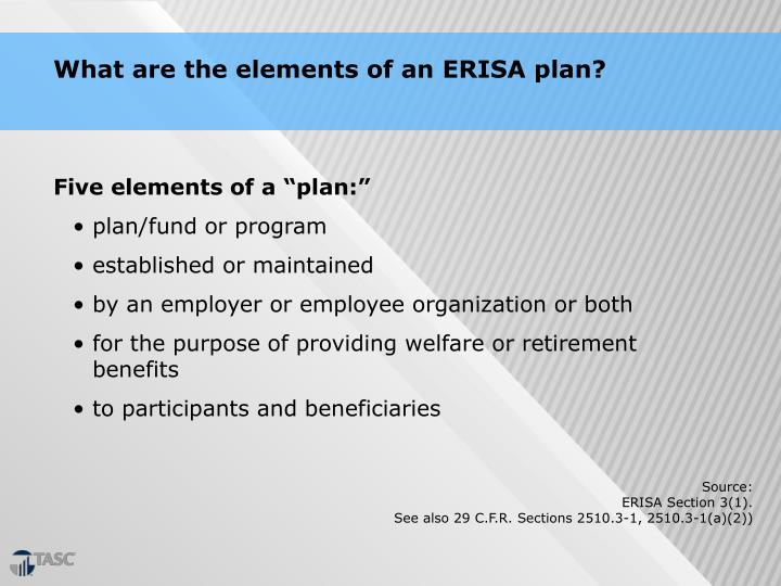 What are the elements of an ERISA plan?