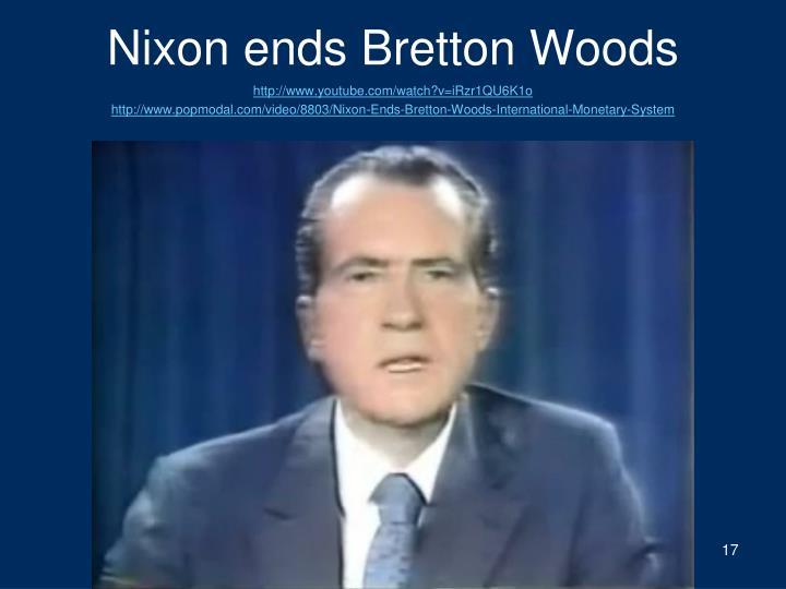 Nixon ends Bretton Woods