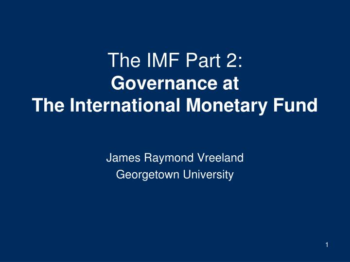 The IMF Part 2: