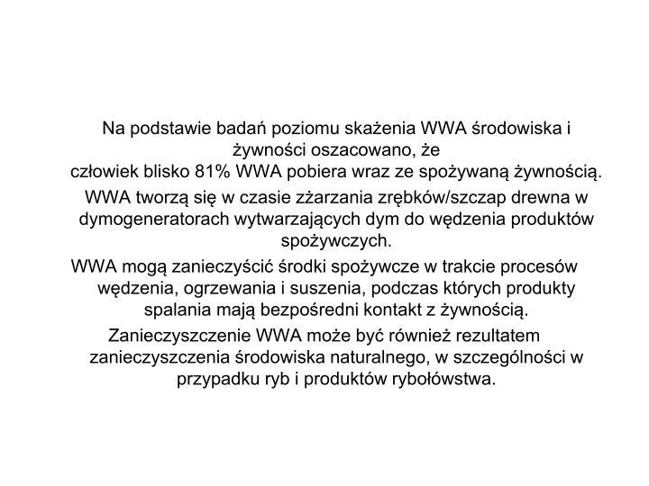 Na podstawie bada poziomu skaenia WWA rodowiska i