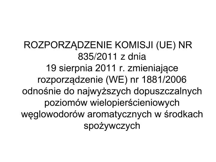 ROZPORZDZENIE KOMISJI (UE) NR 835/2011 z dnia