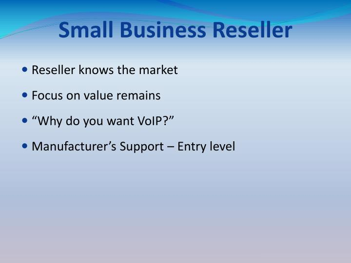 Small Business Reseller