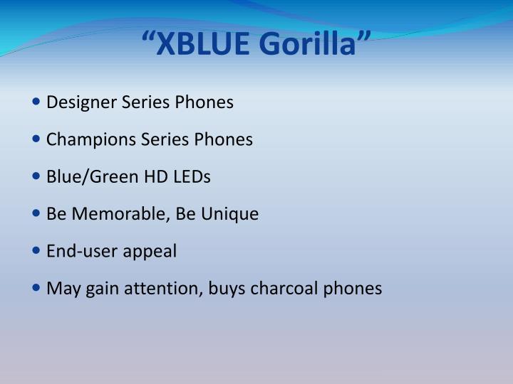 """XBLUE Gorilla"""