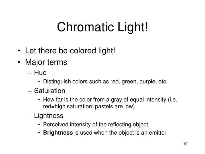 Chromatic Light!