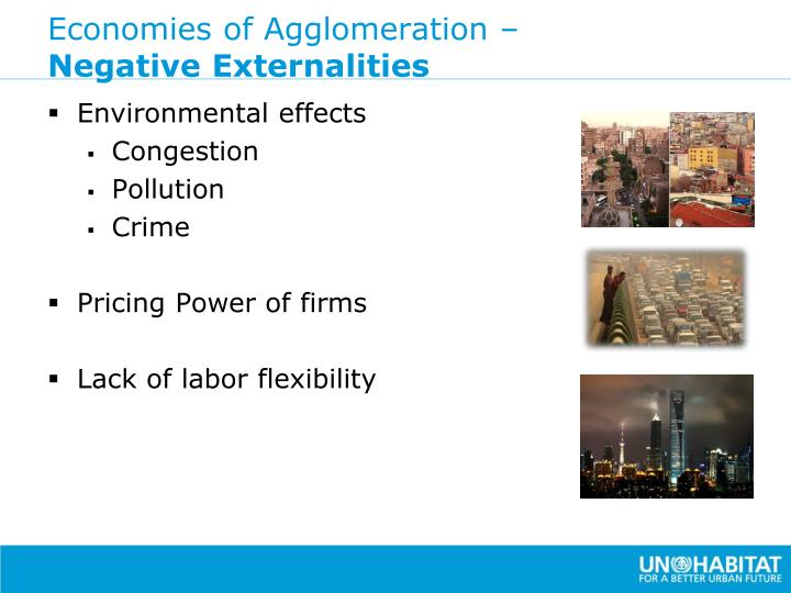 Economies of Agglomeration –