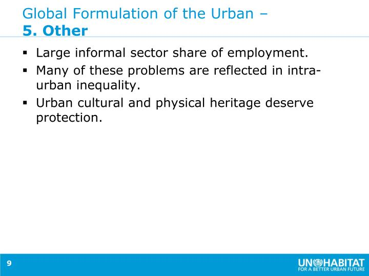 Global Formulation of the Urban –