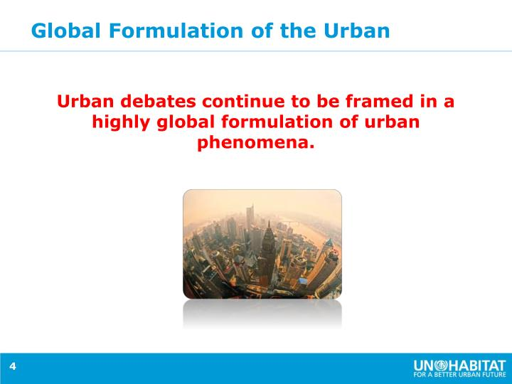 Global Formulation of the Urban