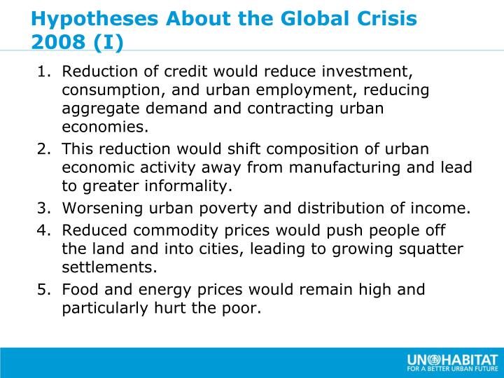 Hypotheses About the Global Crisis 2008 (I)