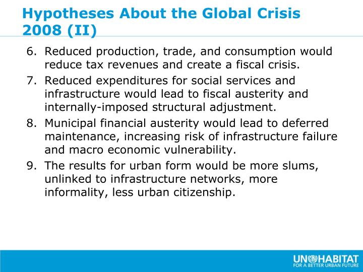 Hypotheses About the Global Crisis 2008 (II)