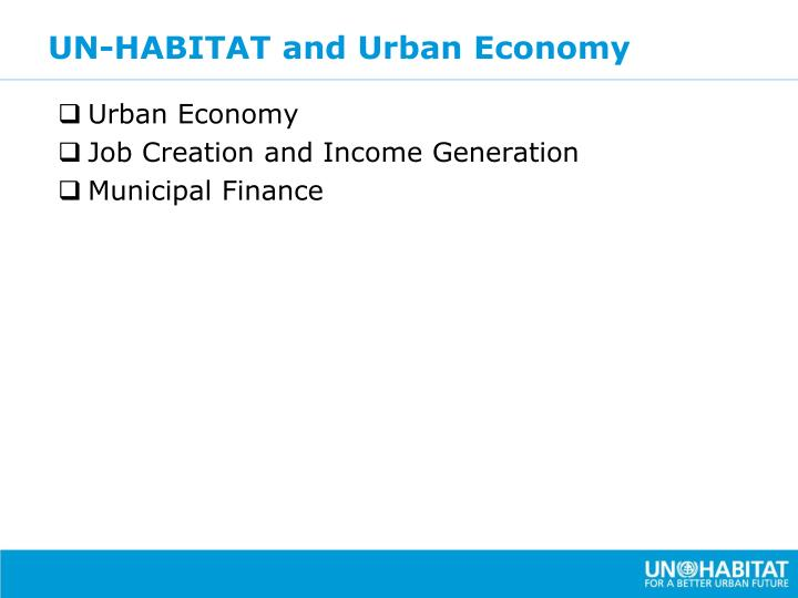 UN-HABITAT and Urban Economy