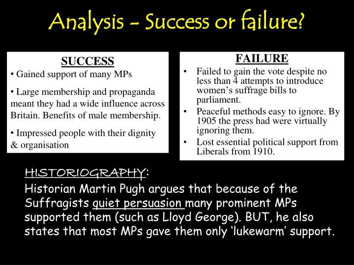 Analysis - Success or failure?