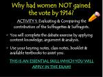 why had women not gained the vote by 1914
