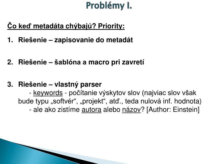Problémy I.