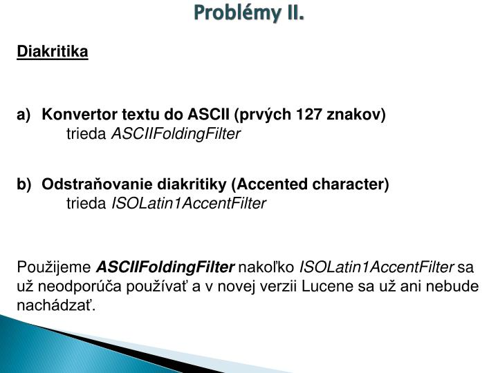 Problémy II.