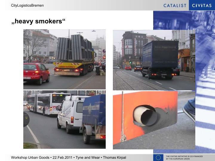 """heavy smokers"""