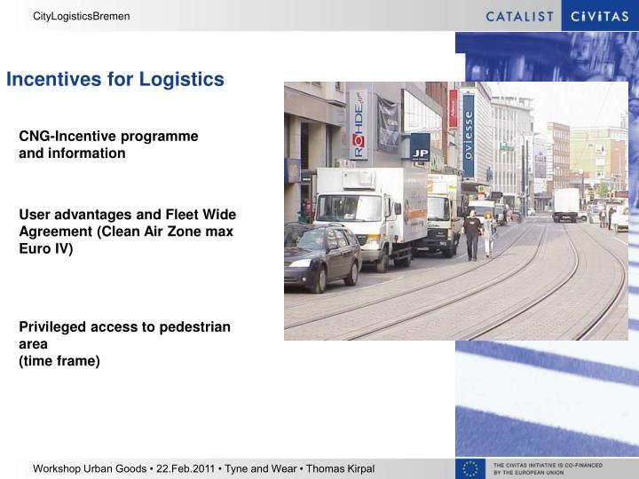 Incentives for Logistics