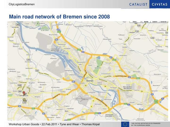 Main road network of Bremen since 2008
