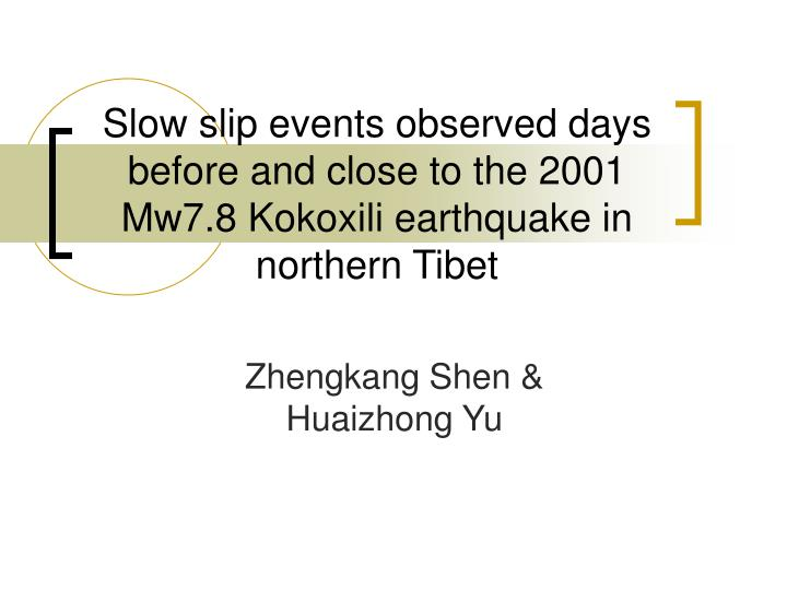 Slow slip events observed days before and close to the 2001 Mw7.8 Kokoxili earthquake in northern Ti...