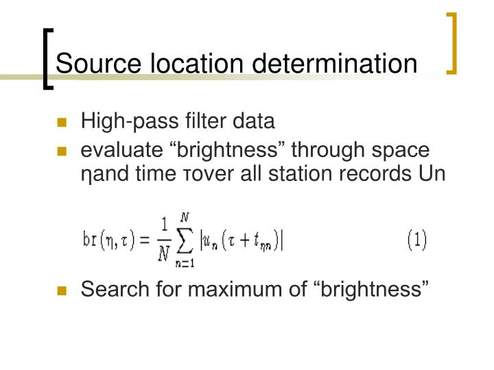 Source location determination