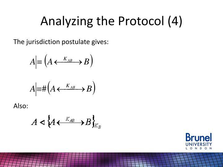 Analyzing the Protocol (4)