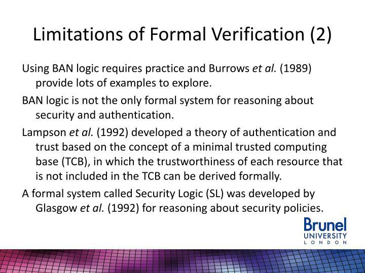 Limitations of Formal Verification (2)