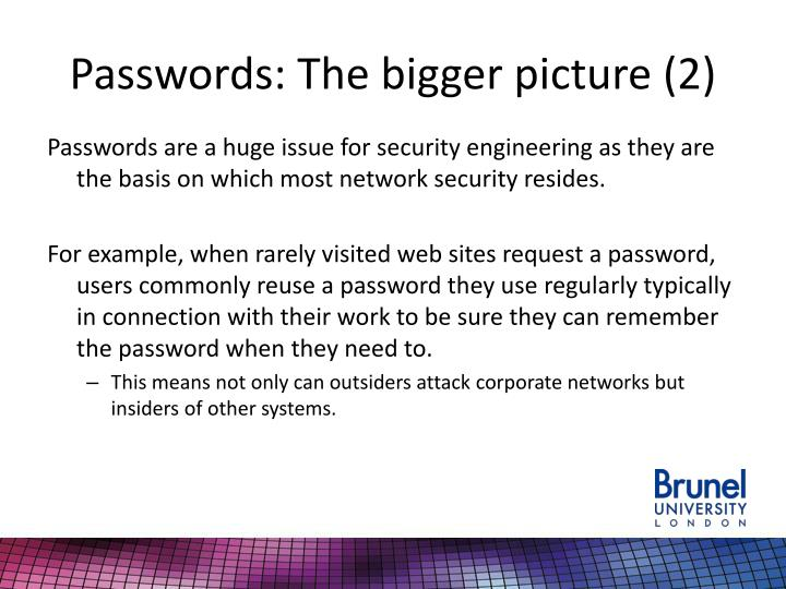 Passwords: The bigger picture (2)