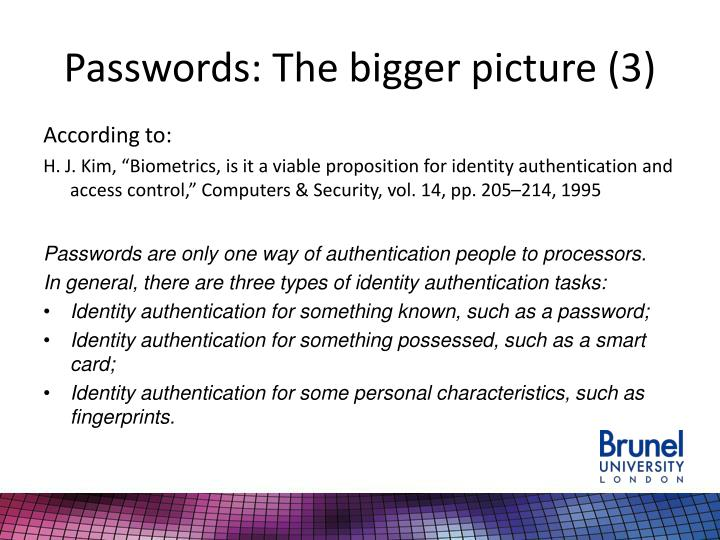 Passwords: The bigger picture (3)