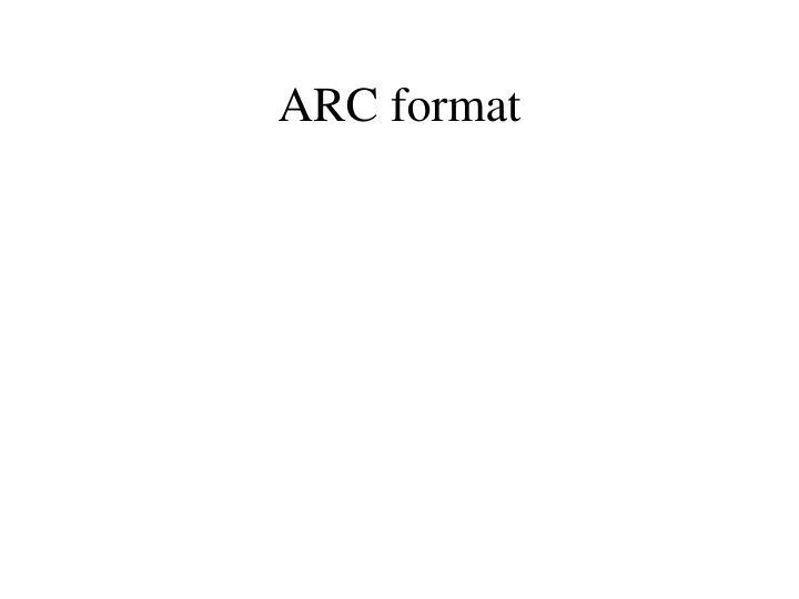 ARC format