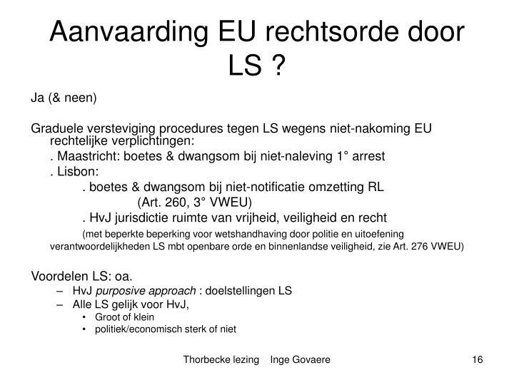 Aanvaarding EU rechtsorde door LS
