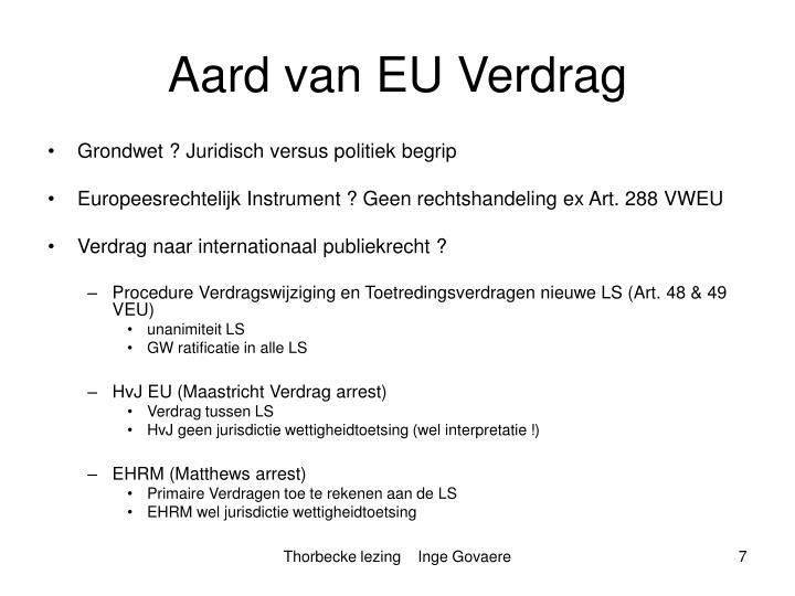 Aard van EU Verdrag