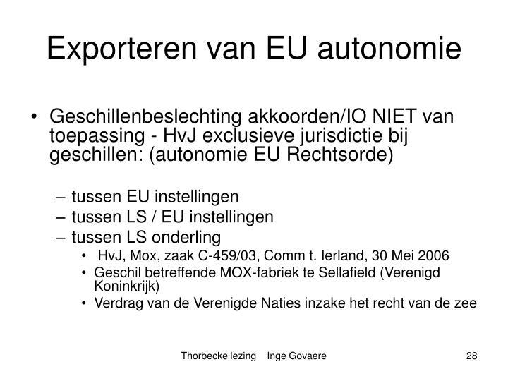 Exporteren van EU autonomie