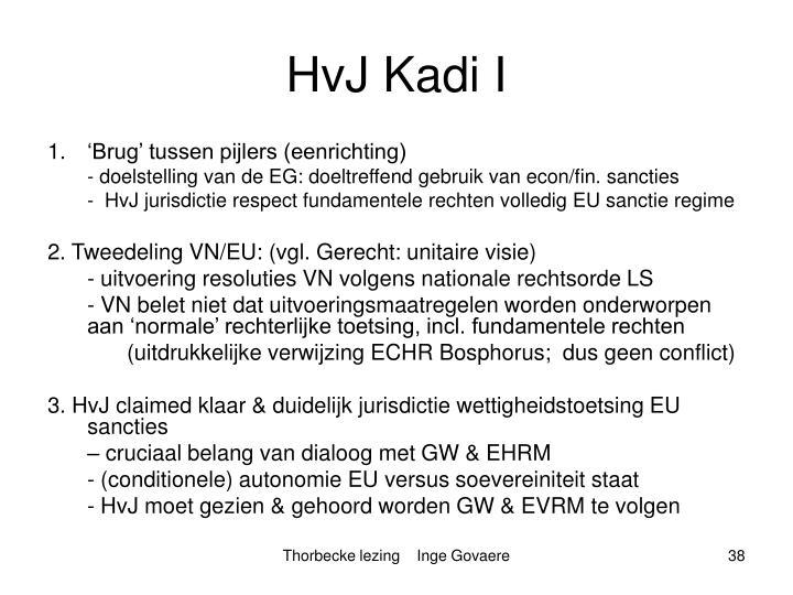 HvJ Kadi I
