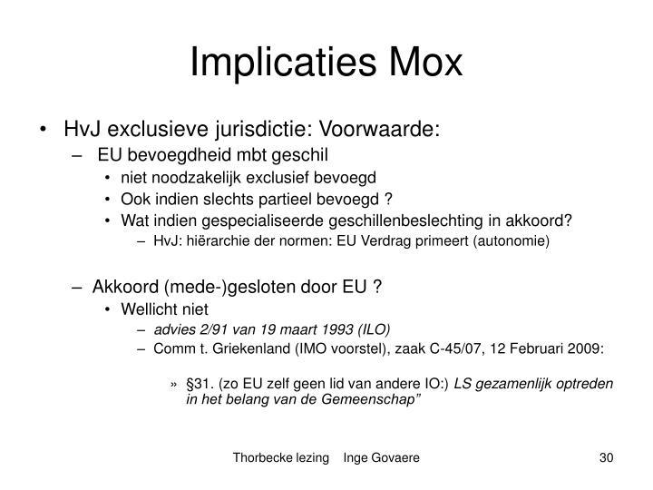 Implicaties Mox