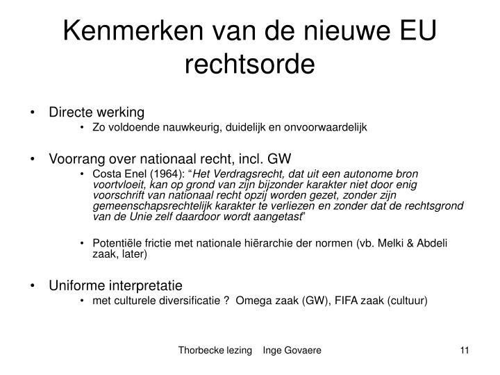 Kenmerken van de nieuwe EU rechtsorde