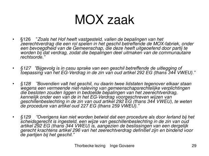 MOX zaak