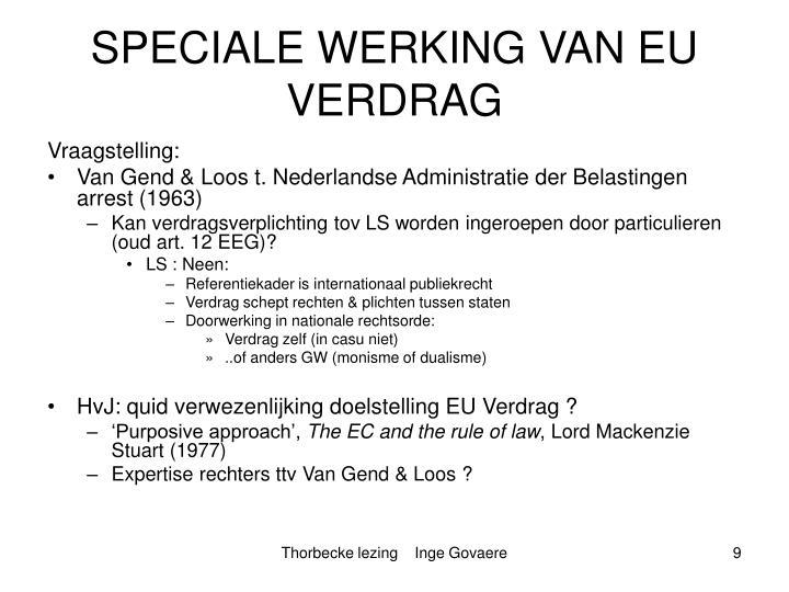 SPECIALE WERKING VAN EU VERDRAG