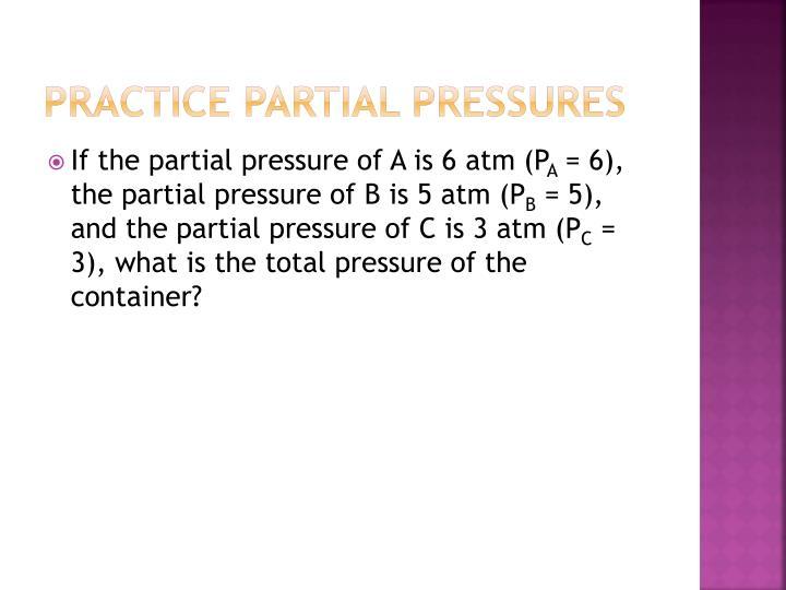 Practice Partial pressures