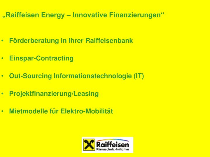 """""""Raiffeisen Energy – Innovative Finanzierungen"""""""
