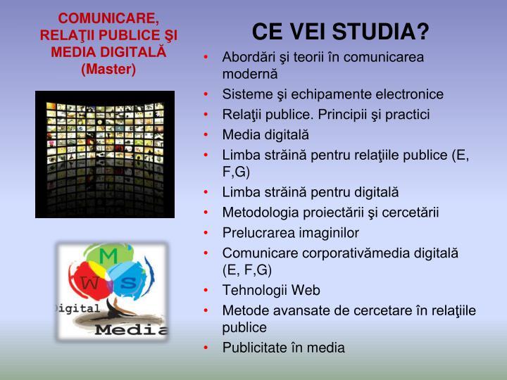 COMUNICARE, RELAŢII PUBLICE ŞI MEDIA DIGITALĂ