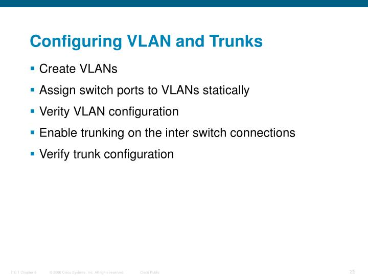 Configuring VLAN and Trunks