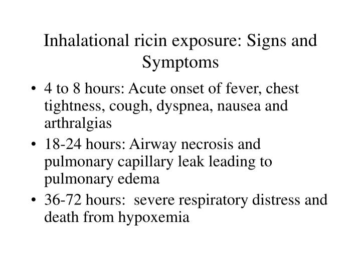 Inhalational ricin exposure: Signs and Symptoms