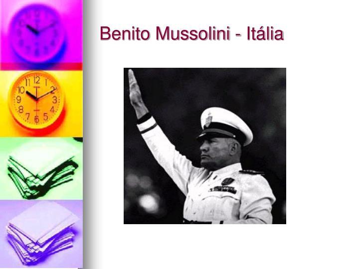 Benito Mussolini - Itália
