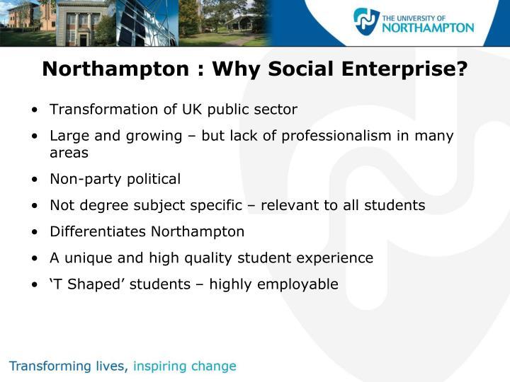 Northampton : Why Social Enterprise?