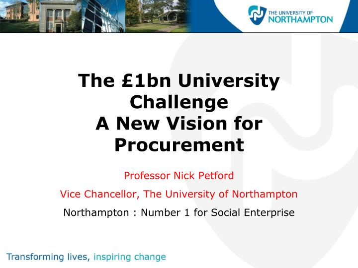 The 1bn university challenge a new vision for procurement