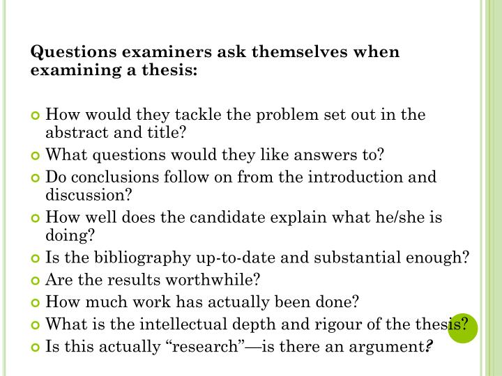 Questions examiners ask themselves when examining a thesis